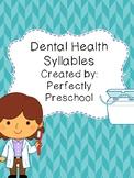 Dental Health Syllables