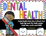 Dental Health: Teeth and the Tooth Fairy