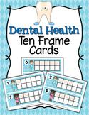 Dental Health Ten Frame Cards