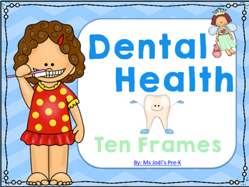 Dental Health Ten Frames