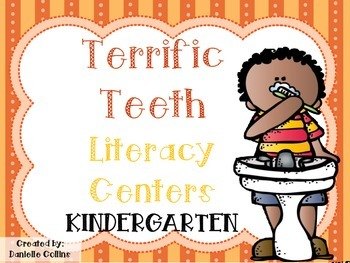 Dental Health Terrific Teeth Kindergarten ELA Pack