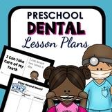 Dental Health Theme Preschool Lesson Plans