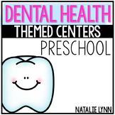 Dental Health Themed Centers for Preschool, Pre-K