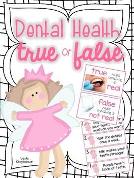 Dental Health - True or False