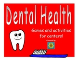Dental Health Unit-  Games and Activities for Centers