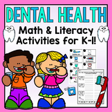 Dental Health Unit-Math & Literacy
