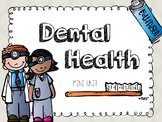 Dental Health Unit Plan