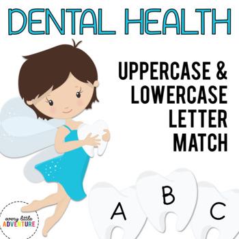 Dental Health Letter Match (Tooth Theme) | Dollar Deal