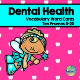 Dental Health Vocabulary Cards and Ten Frames