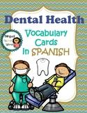 Dental Health Vocabulary Cards in ** SPANISH**