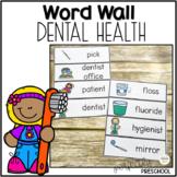Dental Health Word Wall