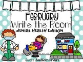 Dental Health Write the Room Dental Health Month February