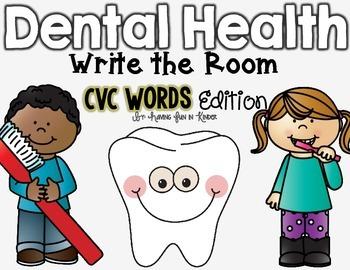 Dental Health Write the Room - CVC Words Edition
