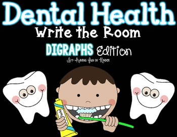 Dental Health Write the Room - Digraphs Edition