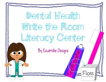 Dental Health Write the Room Literacy Center