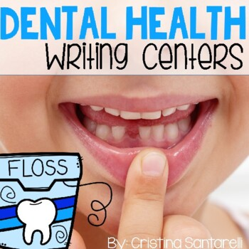 Dental Health Writing Centers