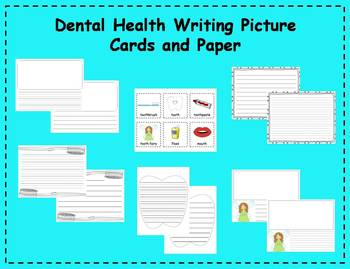 Dental Health Writing Picture Cards and Paper Writing Cent
