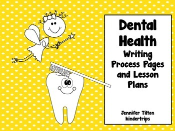 Dental Health Writing Process