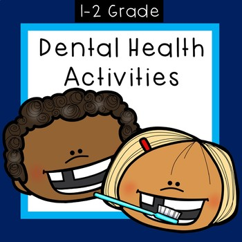 Dental Health for First Grade
