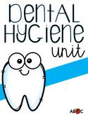 Dental Hygiene Unit