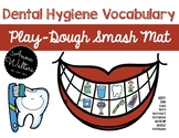 Dental Hygiene Vocabulary: Smash Mat
