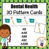 Patterns: Dental Health Pattern Cards