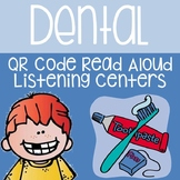 Dental and Teeth QR Code Read Aloud Listening Centers