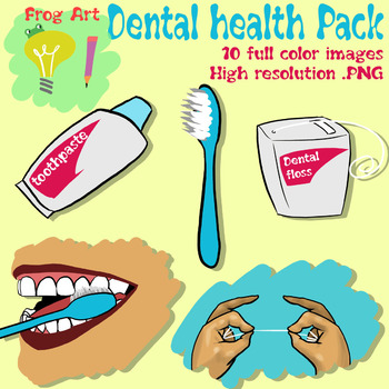 Dental Care Colorful Cliparts By Frogart Teachers Pay Teachers
