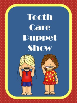 Tooth care puppet show activity