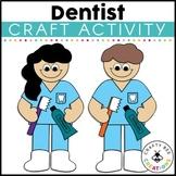 Community Helper {Dentist}