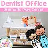 Dentist Office Dramatic Play