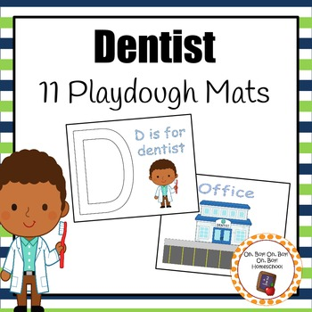 Playdough Mats: Dentist Playdough Mats