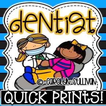 Dentist Quick Prints : No Prep