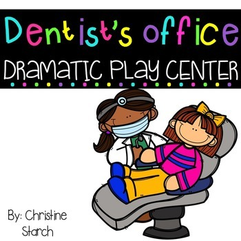 Dentist's Office Dramatic Play Center
