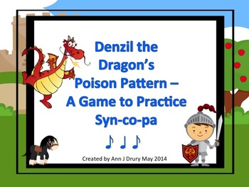 Denzil the Dragon's Poison Pattern - A Game for Practicing Syn-co-pa