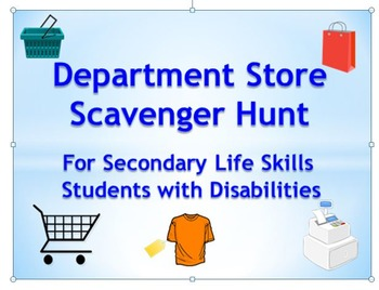 Department Store Scavenger Hunt for Secondary Life Skills Students