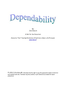 Dependability:  A Skit for High School Students