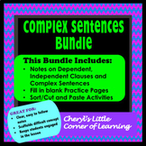 Dependent and Independent Clauses, Complex Sentences, Notes/Practice/Activities