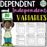 Dependent and Independent Variables Worksheets 6.EE.C.9