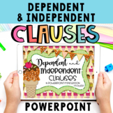Dependent and Independent Clauses Powerpoint