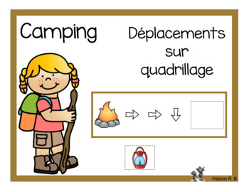 Déplacements sur quadrillage (Camping)