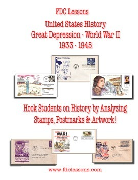 Depression - World War II Lessons Using First Day Covers