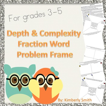Depth & Complexity Fraction Word Problem Frame