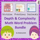 Depth & Complexity Math Word Problems Bundle: Division, Fractions, Decimals