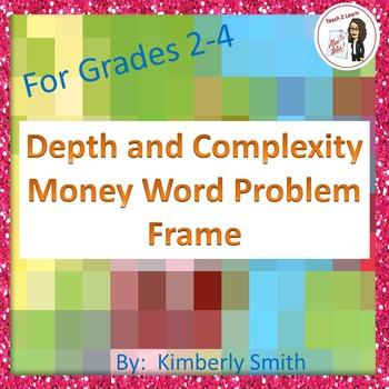 Depth & Complexity Money Word Problem Frame