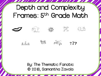 Depth and Complexity Frames 5th Grade Math