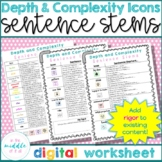 Depth and Complexity Icons Sentence Stems (distance learning)