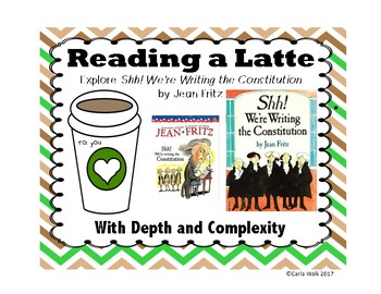 Depth and Complexity for Shh! We're Writing the Constitution | Reading a Latte