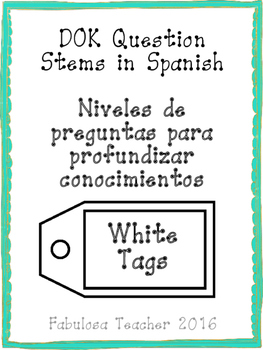 Depth of Knowlede Question Stems in Spanish-White Tag