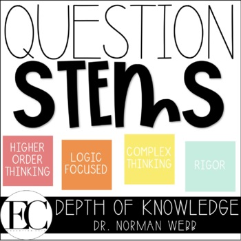 Depth of Knowledge DOK Question Stems